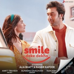 Smile Deke Dekho song download by Sunidhi Chauhan