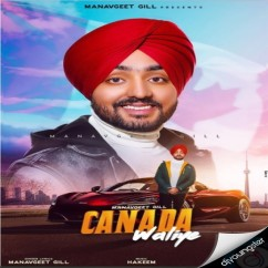 Canada Waliye song download by Manavgeet Gill