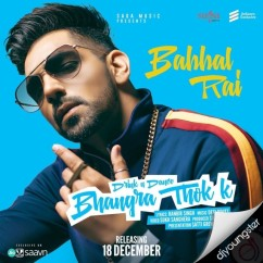 Bhangra Thok Ke song download by Babbal Rai