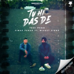 Tu Hi Das De song download by Simar Panag