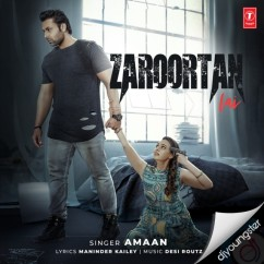 Zaroortan Lai song download by Amaan