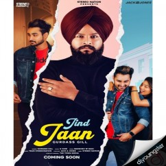 Jind Jaan song download by Gurdass Gill