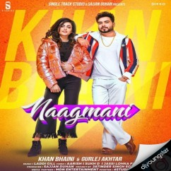 Naagmani song download by Khan Bhaini
