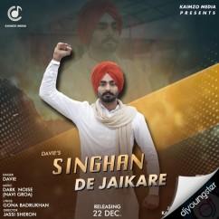 Singhan De Jaikare song download by Davie