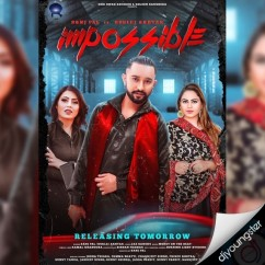 Impossible song download by Sanj Pal