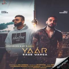 Yaar Sade Warga song download by Raj Sandhu