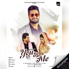 You & Me song download by Zirakpuria
