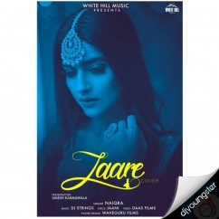 Laare Cover Song song download by Naiqra