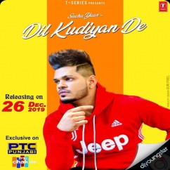 Dil Kudiyan De song download by Sucha Yaar