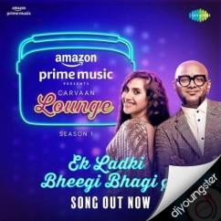 Carvaan Lounge Season 1 song download by Benny Dayal
