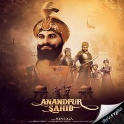 Anandpur Sahib song download by Singga