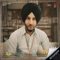 Aaja song download by Jazzy B