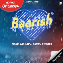 Baarish song download by Sonu Kakkar