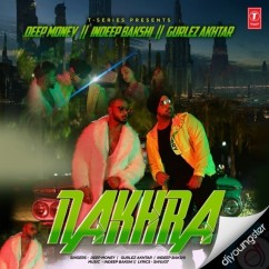 Nakhra song download by Deep Money