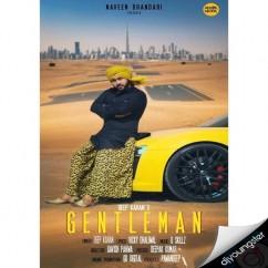 Gentleman song download by Deep Karan