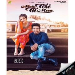 Main Teri Tu Mera song download by Sunny Kahlon