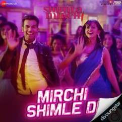 Mirchi Shimle Di song download by Meet Bros