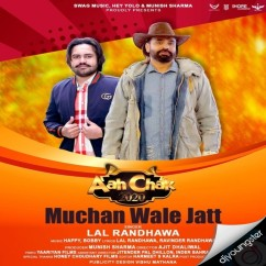 Muchan Wale Jatt song download by Lal Randhawa