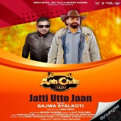 Jaati Utto Jaan song download by Bajwa Syalkoti