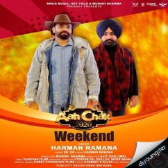 Weekend song download by Harman Ramana