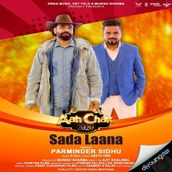 Saada Laana song download by Parminder Sidhu