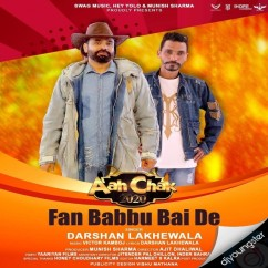Fan Babbu Bai De song download by Darshan Lakhewala