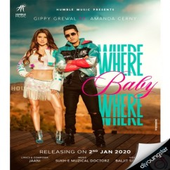 Where Baby Where song download by Gippy Grewal