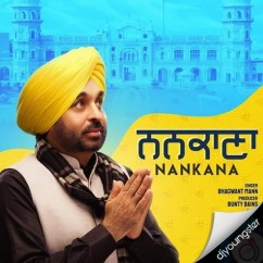 Nankana song download by Bhagwant Mann