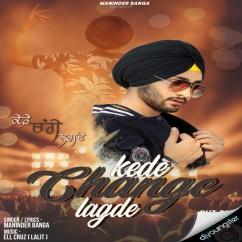 Kede Change Lagde song download by Maninder Banga