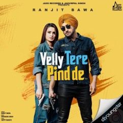 Velly Tere Pind De song download by Ranjit Bawa