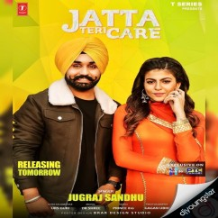 Jatta Teri Care song download by Jugraj Sandhu