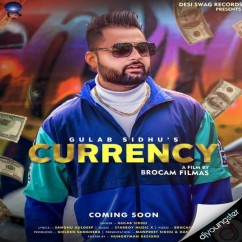 Currency song download by Gulab Sidhu