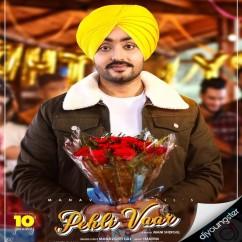 Pehli Vaar Original song download by Manavgeet Gill