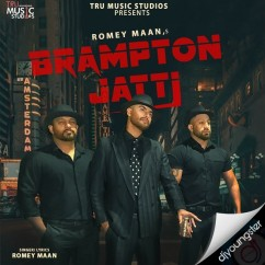 Brampton Jatti song download by Romey Maan