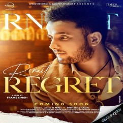 Regret song download by R Nait