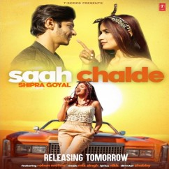 Saah Chalde song download by Shipra Goyal
