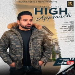 High Approach song download by Rabbi Pannu