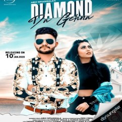 Diamond Da Gehna song download by Abhi Sipianwala