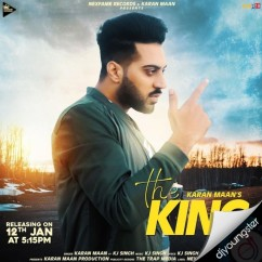 The King song download by Karan Maan