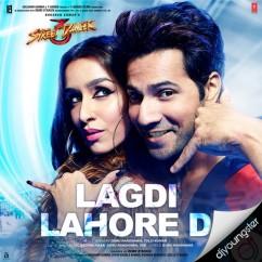 Lagdi Lahore Di song download by Guru Randhawa