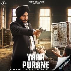 Yaar Purane song download by Naunihhal