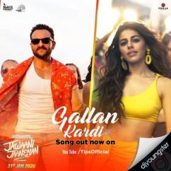 Gallan Kardi song download by Jyotica Tangri