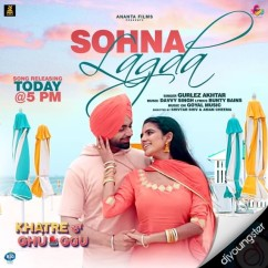 Sohna Lagda song download by Gurlej Akhtar