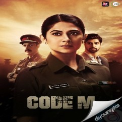 Code M song download by Shreya Jain