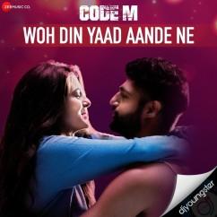 Woh Din Yaad Aande Ne song download by Piyush Mehroliyaa