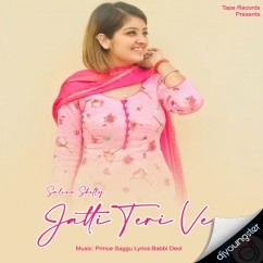 Jatti Teri Ve song download by Salina Shelly