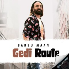 Gedi Route song download by Babbu Maan