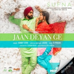 Jaan Deyan Ge song download by Ammy Virk