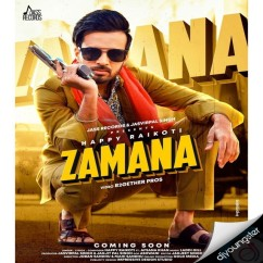 Zamana ft Afsana Khan song download by Happy Raikoti