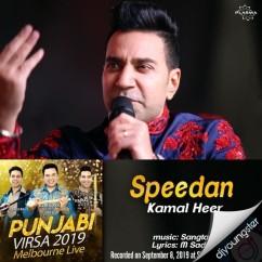 Speedan song download by Kamal Heer